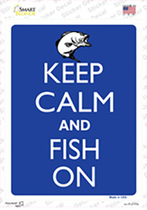 Keep Calm And Fish On Wholesale Novelty Rectangle Sticker Decal