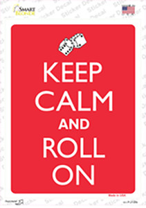 Keep Calm And Roll On Wholesale Novelty Rectangle Sticker Decal