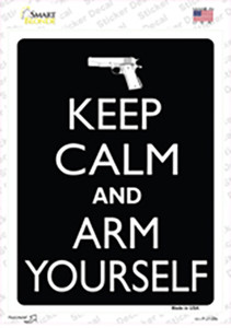Keep Calm And Arm Yourself Wholesale Novelty Rectangle Sticker Decal