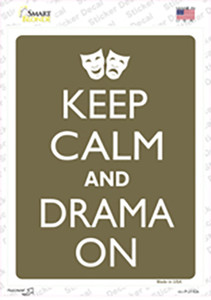 Keep Calm And Drama On Wholesale Novelty Rectangle Sticker Decal