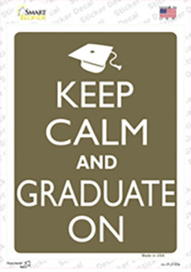 Keep Calm And Graduate On Wholesale Novelty Rectangle Sticker Decal