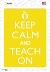Keep Calm And Teach On Wholesale Novelty Rectangle Sticker Decal