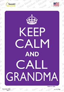 Keep Calm And Call Grandma Wholesale Novelty Rectangle Sticker Decal