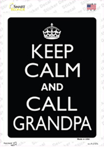Keep Calm And Call Grandpa Wholesale Novelty Rectangle Sticker Decal