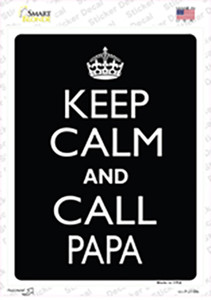 Keep Calm And Call Papa Wholesale Novelty Rectangle Sticker Decal
