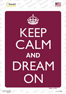Keep Calm And Dream On Red Wholesale Novelty Rectangle Sticker Decal