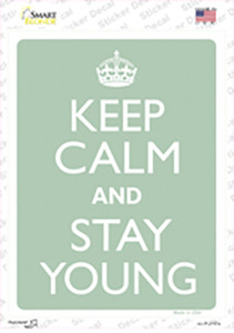 Keep Calm And Stay Young Wholesale Novelty Rectangle Sticker Decal