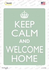 Keep Calm And Welcome Home Wholesale Novelty Rectangle Sticker Decal