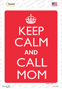 Keep Calm And Call Mom Wholesale Novelty Rectangle Sticker Decal