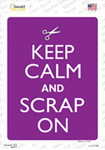 Keep Calm And Scrap On Wholesale Novelty Rectangle Sticker Decal