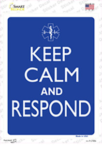 Keep Calm And Respond Wholesale Novelty Rectangle Sticker Decal