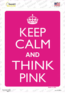 Keep Calm And Think Pink Wholesale Novelty Rectangle Sticker Decal