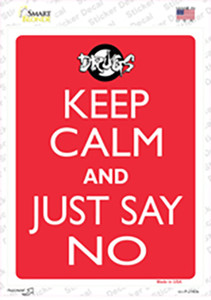 Keep Calm and Just Say No Wholesale Novelty Rectangle Sticker Decal