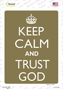 Keep Calm And Trust God Wholesale Novelty Rectangle Sticker Decal