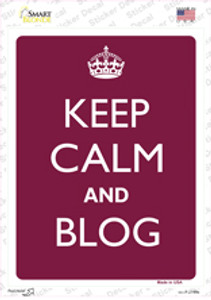 Keep Calm And Blog Wholesale Novelty Rectangle Sticker Decal