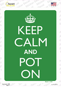 Keep Calm And Pot On Wholesale Novelty Rectangle Sticker Decal