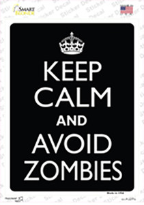 Keep Calm Avoid Zombies Wholesale Novelty Rectangle Sticker Decal