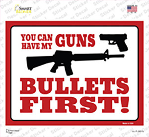 You Can Have My Guns Wholesale Novelty Rectangle Sticker Decal