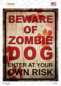 Beware of Zombie Dog Wholesale Novelty Rectangle Sticker Decal