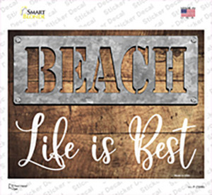 Beach Life is the Best Wholesale Novelty Rectangle Sticker Decal
