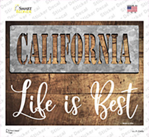 California Stencil Life is Best Wholesale Novelty Rectangle Sticker Decal