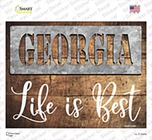 Georgia Stencil Life is Best Wholesale Novelty Rectangle Sticker Decal
