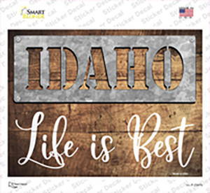 Idaho Stencil Life is Best Wholesale Novelty Rectangle Sticker Decal