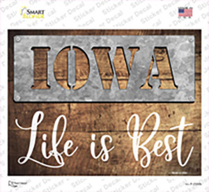 Iowa Stencil Life is Best Wholesale Novelty Rectangle Sticker Decal