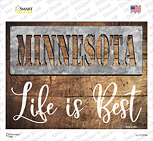 Minnesota Stencil Life is Best Wholesale Novelty Rectangle Sticker Decal