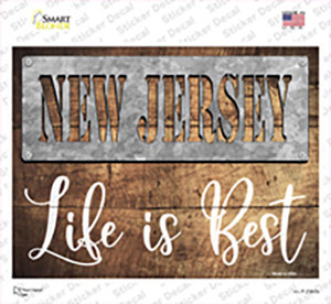 New Jersey Stencil Life is Best Wholesale Novelty Rectangle Sticker Decal
