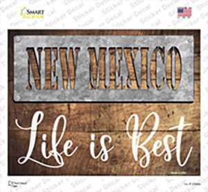 New Mexico Stencil Life is Best Wholesale Novelty Rectangle Sticker Decal