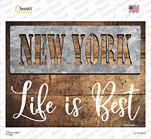 New York Stencil Life is Best Wholesale Novelty Rectangle Sticker Decal