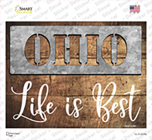 Ohio Stencil Life is Best Wholesale Novelty Rectangle Sticker Decal