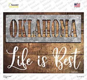 Oklahoma Stencil Life is Best Wholesale Novelty Rectangle Sticker Decal