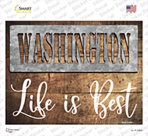 Washington Stencil Life is Best Wholesale Novelty Rectangle Sticker Decal