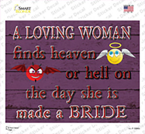 A Loving Woman Finds Heaven Or Hell Wholesale Novelty Rectangle Sticker Decal