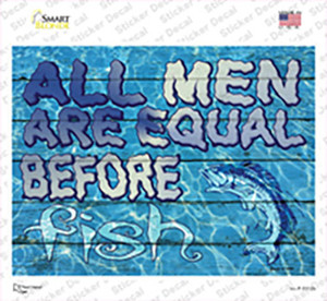 All Men Are Equal Before Fish Wholesale Novelty Rectangle Sticker Decal