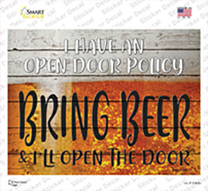 I Have An Open Door Policy Wholesale Novelty Rectangle Sticker Decal