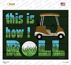 This Is How I Roll Wholesale Novelty Rectangle Sticker Decal