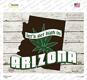 Get High In Arizona Wholesale Novelty Rectangle Sticker Decal