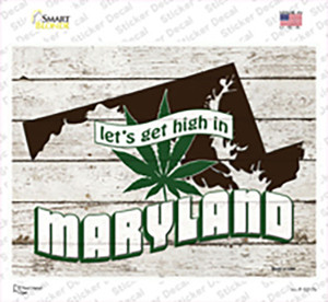 Get High In Maryland Wholesale Novelty Rectangle Sticker Decal
