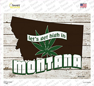 Get High In Montana Wholesale Novelty Rectangle Sticker Decal