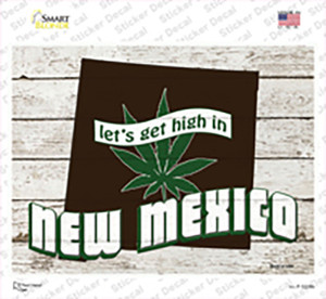 Get High In New Mexico Wholesale Novelty Rectangle Sticker Decal