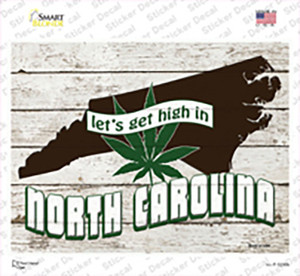 Get High In North Carolina Wholesale Novelty Rectangle Sticker Decal