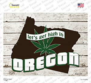 Get High In Oregon Wholesale Novelty Rectangle Sticker Decal