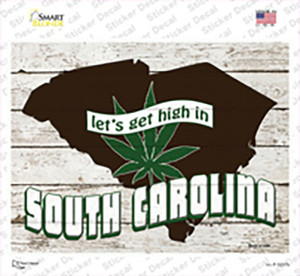 Get High In South Carolina Wholesale Novelty Rectangle Sticker Decal