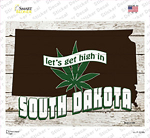 Get High In South Dakota Wholesale Novelty Rectangle Sticker Decal