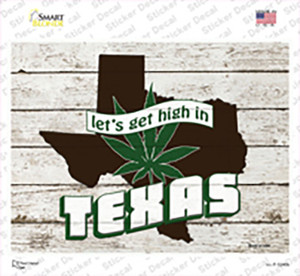 Get High In Texas Wholesale Novelty Rectangle Sticker Decal