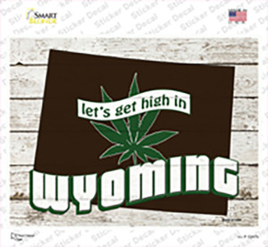 Get High In Wyoming Wholesale Novelty Rectangle Sticker Decal