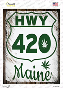 HWY 420 Maine Wholesale Novelty Rectangle Sticker Decal